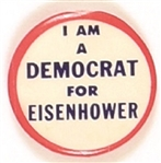 I am a Democrat for Eisenhower