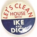 Lets Clean House With Ike and Dick
