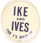 Ike and Ives Is Have It New York Coattail