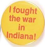 Bush I Fought the War in Indiana