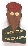 Loose Talk Can Cost Lives World War II Leather Pin