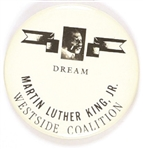"Martin Luther King Jr. West Side Coalition ""Dream."""