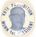 Munn for President, Vote Prohibition