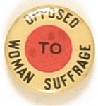 Opposed to Woman Suffrage