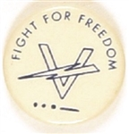 Fight for Freedom V for Victory