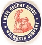Walworth Company War Bonds