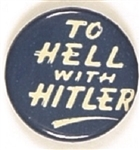 To Hell With Hitler