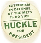 Huckle Extremism in Defense of the Mets is No Vice