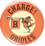 Charge! Baltimore Orioles