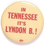 In Tennessee It's Lyndon B.!