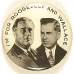 Im for Roosevelt and Wallace Jugate