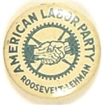 Roosevelt, Lehman American Labor Party