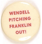 Wendell Pitching Franklin Out