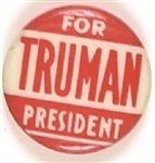 Truman for President Red and White Celluloid