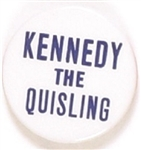 Kennedy the Quisling