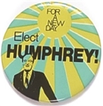 Elect Humphrey for a New Day