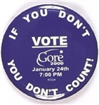 Gore If You Dont Vote You Dont Count