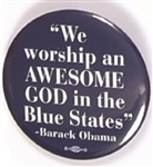 Obama Awesome God in Blue States