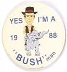 Yes, Im a Bush Man