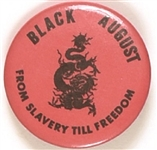 Black August from Slavery Till Freedom