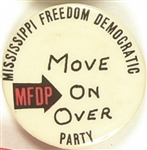 Mississippi Freedom Democratic Party Move on Over