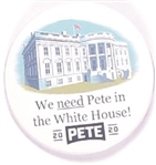 We Need Pete in the White House