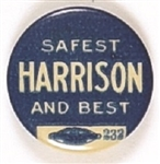 Harrison Safest and Best, Chicago