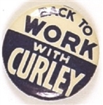 Back to Work With Curley, Massachusetts