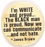 James Brown Communicate and Not Hate
