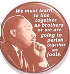 Martin Luther King Live Together as Brother