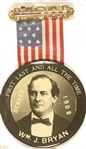 William Jennings Bryan First, Last and All the Time