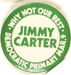 Carter Why Not Our Best Florida Primary Pin
