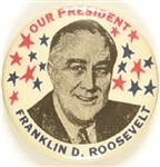 Franklin Roosevelt Our President Stars Celluloid