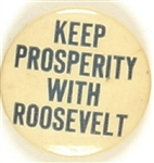 Keep Prosperity With Roosevelt