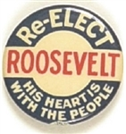 Roosevelt His Heart is With the People