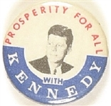 John F. Kennedy Prosperity for All