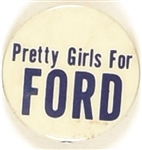 Pretty Girls for Ford