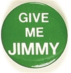 Carter, Give Me Jimmy