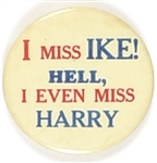 Anti JFK, I Miss Ike! Hell, I Even Miss Harry!