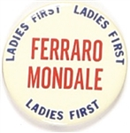 Mondale, Ferraro Ladies First