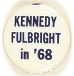 Kennedy and Fulbright in 68