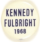 Kennedy and Fulbright in 68 Tall Letters