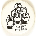 Defend the San Quentin 6