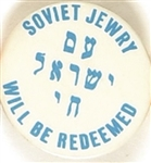 Soviet Jewry Will be Redeemed