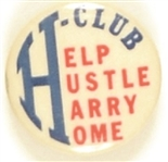 Help Hustle Harry Home Anti Truman Celluloid