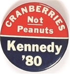 Kennedy Cranberries Not Peanuts