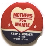 Dwight Eisenhower Mothers for Mamie