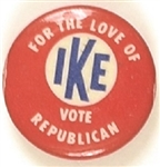 For the Love of Ike Vote Republican Bullseye