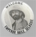Welcome Emperor Haile Selassie