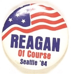 Reagan Of Course Seattle 1984